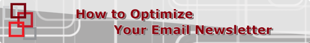 How to Optimize Your Email Newsletter